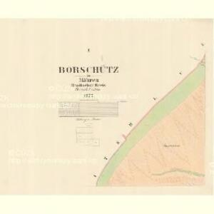 Borschütz - m0176-1-001 - Kaiserpflichtexemplar der Landkarten des stabilen Katasters