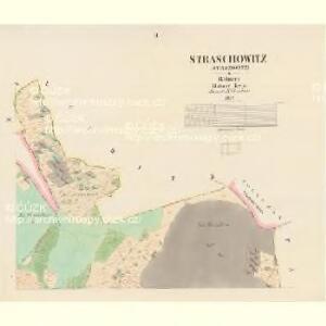 Straschowitz (Stražowitz) - c7411-1-002 - Kaiserpflichtexemplar der Landkarten des stabilen Katasters
