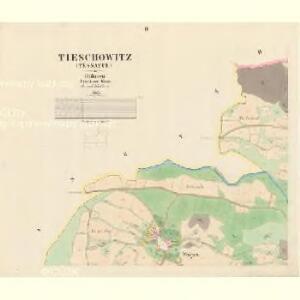 Tieschowitz (Těssauce) - c7899-1-002 - Kaiserpflichtexemplar der Landkarten des stabilen Katasters