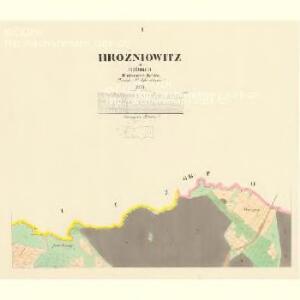Hrožniowitz - c2365-1-001 - Kaiserpflichtexemplar der Landkarten des stabilen Katasters