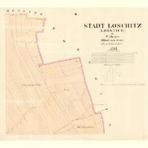Loschitz (Lossice) - m1608-1-002 - Kaiserpflichtexemplar der Landkarten des stabilen Katasters