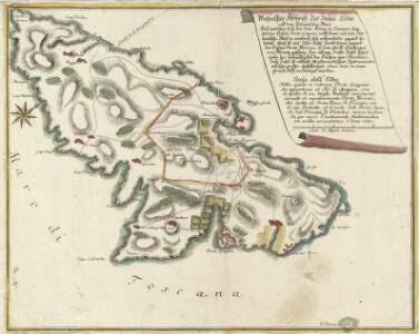Wahaffter Abriß der Insul Elba auff dem Toscanischen Meer Auf welcher sich der dem König in Spanien Zugehörige Hafen Porto Longone nebst seiner auf eine Italianische Meil in umkreiß sich erstreckende gegend befindet. Auch ist auf diser Insel sambt seiner gegend der Hafen Porto Ferraio, so dem Gross- Hertzogen von Florenz gehörig das übrige dieser Insel stehet unter der botmässigkeit des Fürsten von Piombino mit sehr grosser Geflissenheit Anno 1730 in einem Grund-Riss ververtiget worden