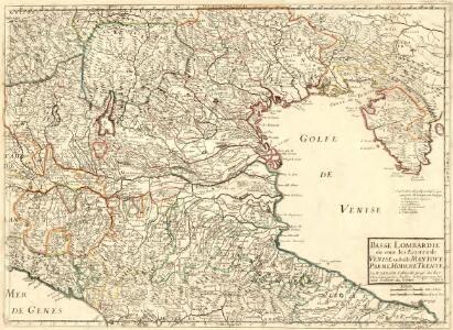 Basse Lombardiae où sont les Estats de Venise en Italie Mantove Parme Modene Trente