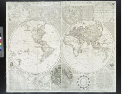 A general map of the world, or terraqueous globe: with all the new discoveries and marginal delineations, containing the most interesting particulars in the solar, starry and mundane system / by Saml. Dunn, mathematician.