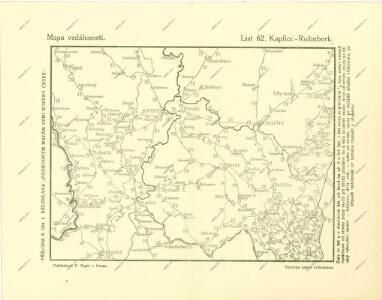 Podrobné mapy zemí Koruny české v měřítku 1:75.000 a mapa vzdáleností všech míst při silnici ležících - Kaplice - Rožmberk. Průvodce statisticko-historický po všech místech na těchto mapách uvedených a rejstřík věcný názvů hor, potoků, řek, rybníků atd. Sešit 36. List 62,
