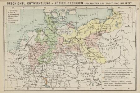 Geschichtl. Entwicklung d. Königr. Preussen vom Frieden von Tilsit (1807) bis jetzt
