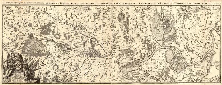 Carte de Quelques Fortresses situees au Bord du Rhin dans la quelle sont compris les Lignes Imperes de Buhl, de Hagenau et de Weissenburg, avec la Bataille de Hunningue, et le dernièr Siège de Landau