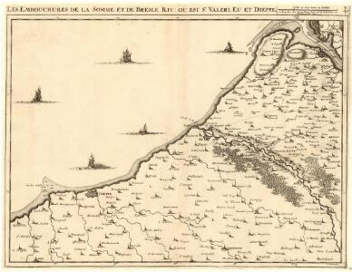 Les Embouchures de la Somme et de Bresle Riv: où est S. Valeri, Eu et Dieppe