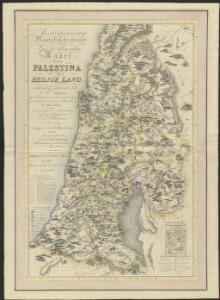 Aardrijkskundige, plaatsbeschrijvende en geschiedkundige kaart van Palestina of het Heilige land