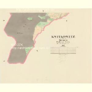 Kwitkowitz - c3760-1-004 - Kaiserpflichtexemplar der Landkarten des stabilen Katasters