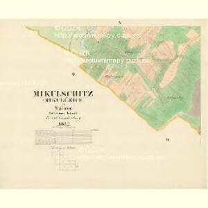 Mikulschitz (Mikulčzice) - m1784-1-004 - Kaiserpflichtexemplar der Landkarten des stabilen Katasters
