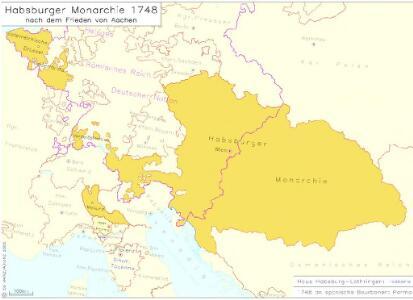 Habsburger Monarchie 1748 nach dem Frieden von Aachen