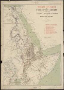 Missions catholiques du nord-est de l'Afrique comprenant l'Egypte, l'Abyssinie, le Soudan et la région du Haut-Nil