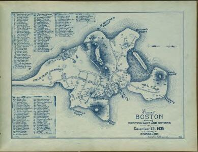 Plan of Boston showing existing ways and owners on December 25, 1635