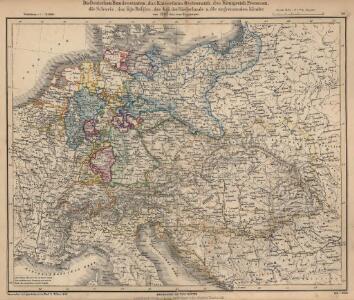 Die Deutschen Bundesstaaten, das Kaiserthum Oesterreich, das Königreich Preussen, die Schweiz, das Kgr. Belgien, das Kgr. der Niederlande u. die angrenzenden Länder von 1792 bis zur Gegenwart
