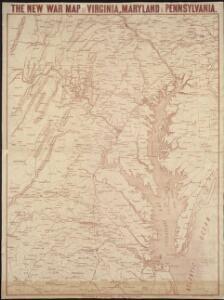 The new war map of Virginia, Maryland & Pennsylvania