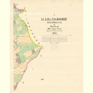 Rabersdorf (Hrabissan) - m0875-1-002 - Kaiserpflichtexemplar der Landkarten des stabilen Katasters