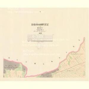Drösowitz - c7494-1-001 - Kaiserpflichtexemplar der Landkarten des stabilen Katasters