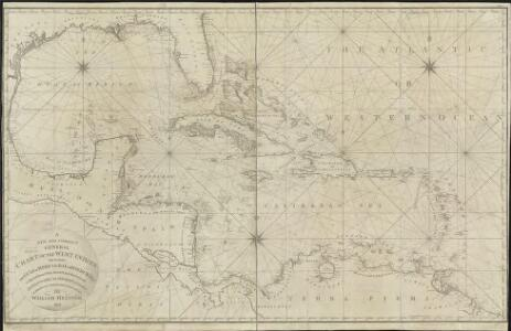 A new and correct general chart of the West Indies including the Gulf of Mexico & Bay of Honduras &c.
