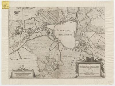 Nouvelle carte representant la ville de Bolduc en plan, avec ses rempars, fossez, forteresses d'alentour etc. ensemble les approches de chaq. quartier de ceux de dehors jusques a la dite ville