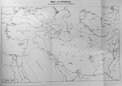 West- und Mittelasien in den letzten 50 Jahren vor dem Weltkrieg