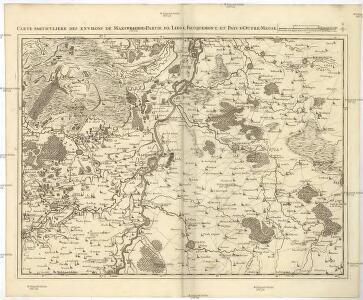 Carte particuliere des environs de Maestricht, partie de Liege, Faucquemont, et Pays d'Outre-Meuse