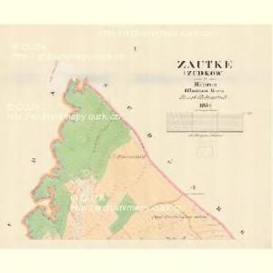Zautke (Zudkow) - m2944-1-001 - Kaiserpflichtexemplar der Landkarten des stabilen Katasters