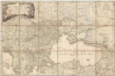 Carte de la Mer Noire comprenant la plus grande partie de l'Empire Otoman, partie des etats de l'Emperieur, de la Russie, & ca