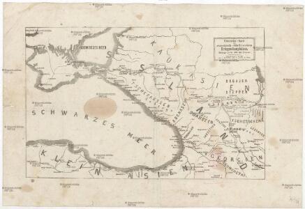 Uebersichts-Karte des russisch-türkischen Kriegsschauplatzes