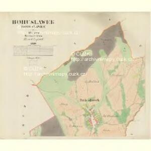 Bohuslawek (Bohuslawka) - m0145-1-001 - Kaiserpflichtexemplar der Landkarten des stabilen Katasters