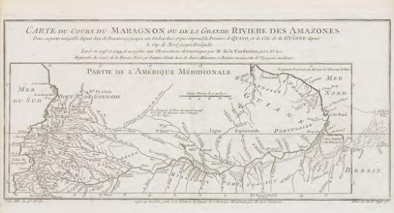 Carte du cours du Maragnon ou de la Grande Riviere des Amazones.