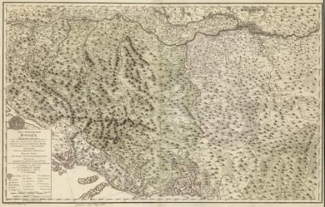 Das Koenigreich Bosnien, und die Herzegovina [Rama] samt den angraenzen den Provinzen von Croatien, Sclavonien, Temesvar, Servien, Albanien, Ragusa, und dem Venetianischen Dalmatien