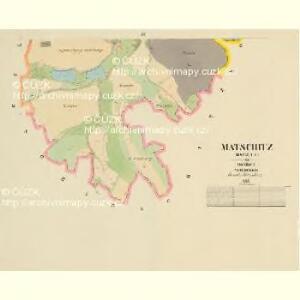 Matschitz (Maczice) - c4347-1-002 - Kaiserpflichtexemplar der Landkarten des stabilen Katasters
