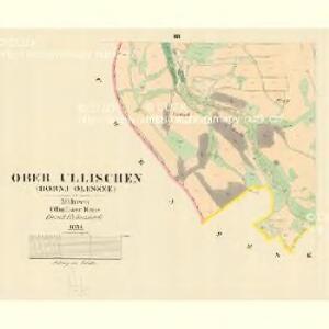 Ober Ullischen (Hornj Olessne) - m0808-1-003 - Kaiserpflichtexemplar der Landkarten des stabilen Katasters