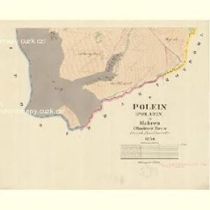 Polein (Polanin) - m2218-1-004 - Kaiserpflichtexemplar der Landkarten des stabilen Katasters