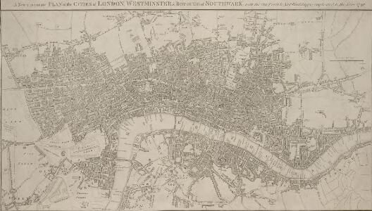 A New & accurate PLAN of the CITIES of LONDON, WSTMINSTER & BOROUGH of SOUTHWARK with the Out Parts & New Buildings completed to the Year 1792.