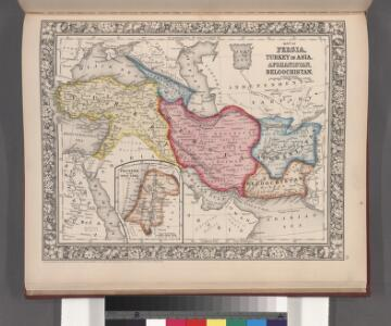 Map of Persia, Turkey in Asia, Afghanistan, Beloochistan ; Palestine, or the Holy Land [inset].