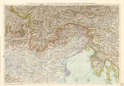 G. Freytags Karte des Österreichisch-Italienischen Grenzgebietes
