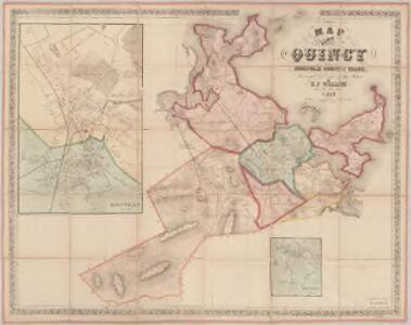 Map of the town of Quincy, Norfolk County, Mass. : surveyed by order of the town