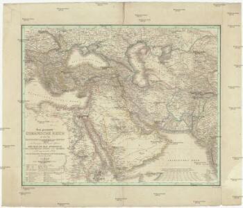 Das gesamte Osmanische Reich so wie die Besitzungen des Pascha's von Ägypten in Europa, Asia und Africa