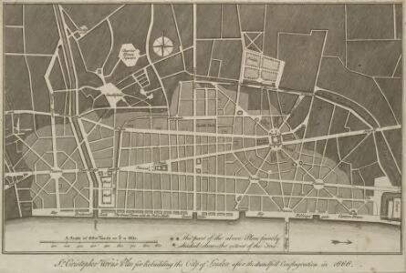 Sr. Cristopher Wren's Plan for Rebuilding the City after the dreadfull Conflagration in 1666