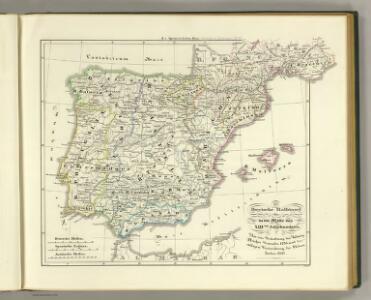 Die iberische Halbinsel bis in die Mitte des XIIIten Jahrhundert's.