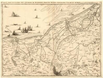 Carte Particuliere des environs de Dunkerque, Bergues, Furnes, Gravelines, Calais, et Autres