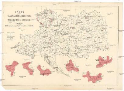 Karte der Glaswaaren-Industrie der Oesterreichische Monarchie