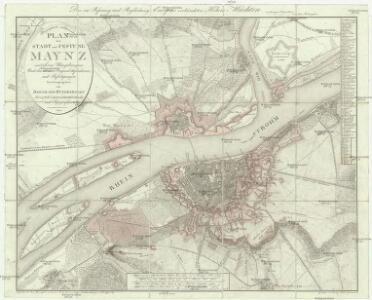 Topographisch-militairischer Plan der Stadt und Festung Maynz mit ihren Umgebungen