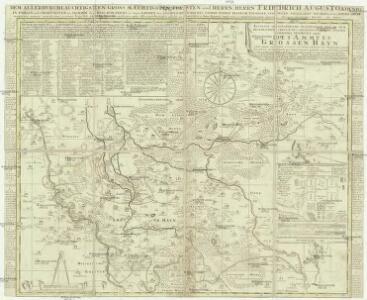 Accurate geographische delineation der in dem Meisnischen Creisse des Churfürstenthum Sachsen liegenden Dioeces oder des Ammtes Grossen Hayn