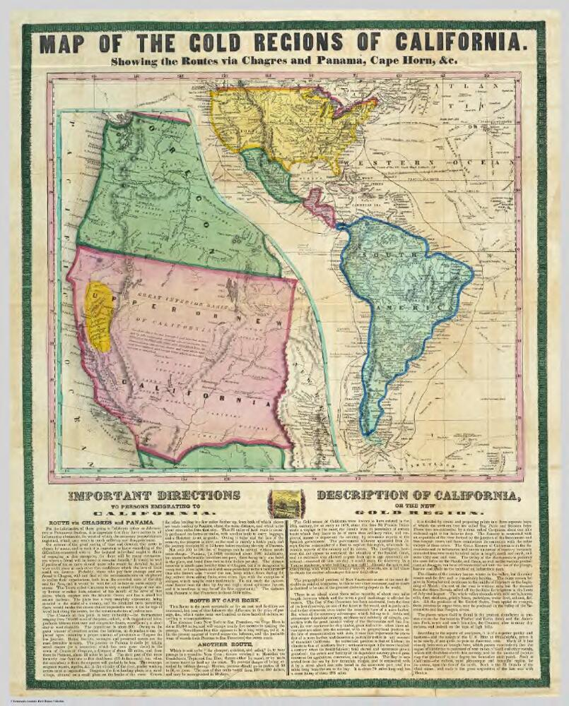 Map of the Gold Regions of California, Showing the Routes ...