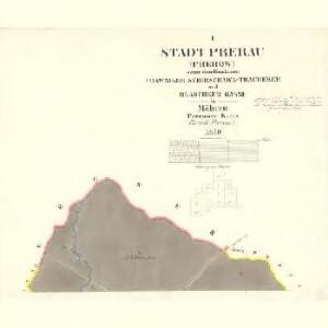 Prerau (Přerow) - m2453-1-001 - Kaiserpflichtexemplar der Landkarten des stabilen Katasters