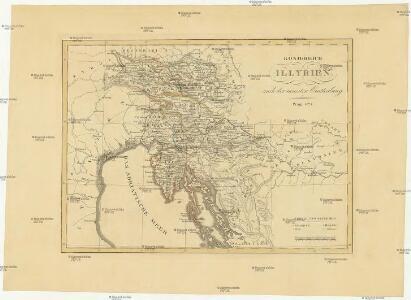 Königreich Illyrien nach der neuesten Eintheilung